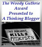 Woody Guthrie Award for A Thinking Blogger